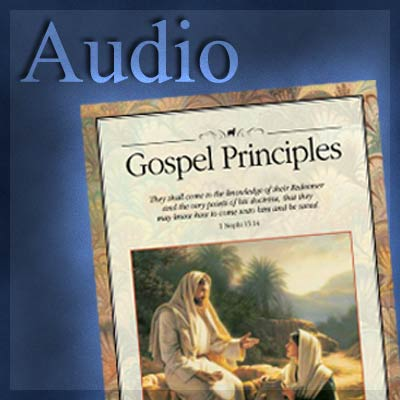 LDS Gospel Principles - Audio