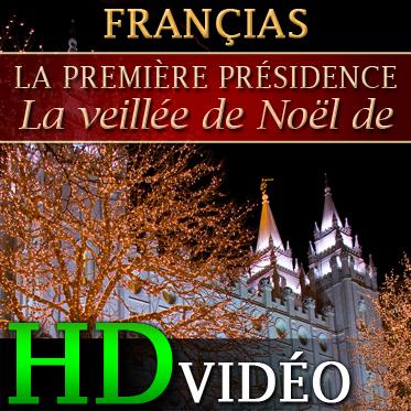 Veillée de Noël de la Première Présidence | HD | FRENCH