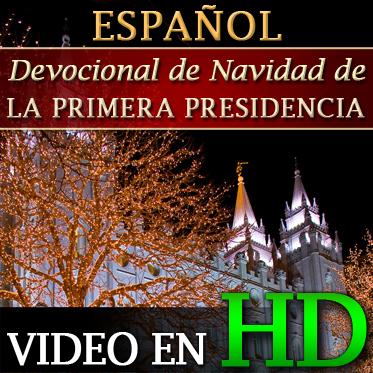 Devocional de Navidad de la Primera Presidencia | HD | SPANISH