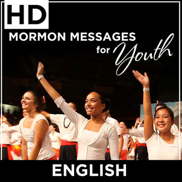 Mormon Messages for Youth | HD | ENGLISH